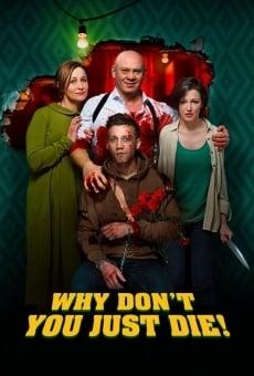 Why Don't You Just Die! en ligne gratuit