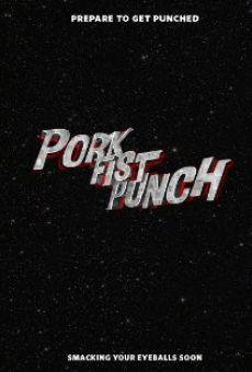 Pork Fist Punch!