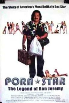 Porn Star: The Legend of Ron Jeremy online streaming