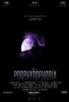 Ver película Porphyrophobia