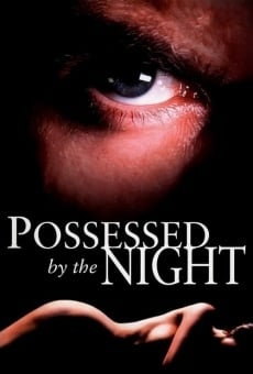 Possessed by the Night on-line gratuito