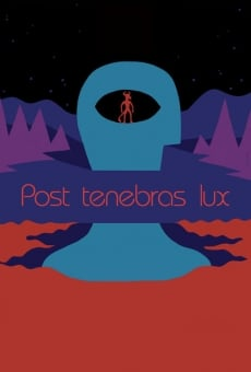 Post tenebras lux on-line gratuito