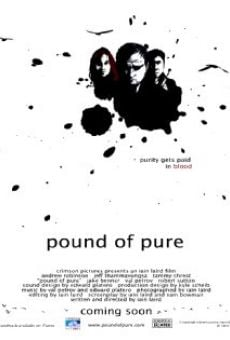 Película: Pound of Pure