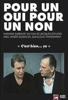Ver película Pour un oui ou pour un non