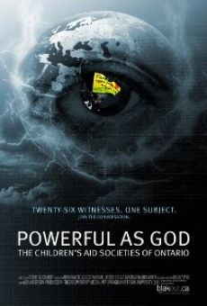 Película: Powerful as God: The Children's Aid Societies of Ontario