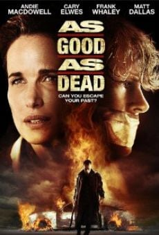 As Good as Dead on-line gratuito