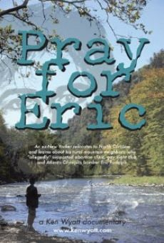 Pray for Eric on-line gratuito