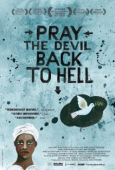 Pray the Devil Back to Hell online streaming