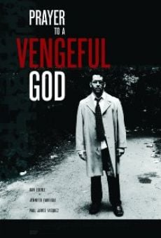 Ver película Prayer to a Vengeful God