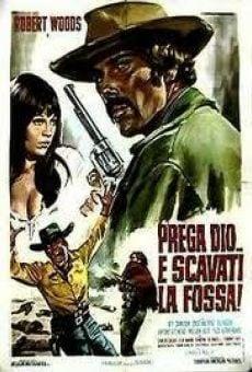 Ver película Prega Dio... e scavati la fossa