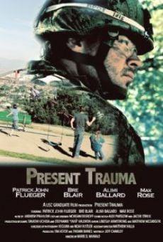 Película: Present Trauma