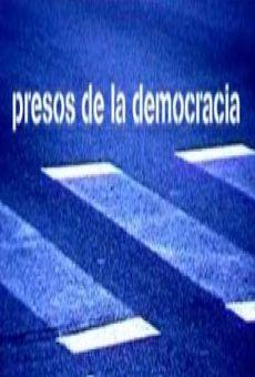 Ver película Presos de la democracia