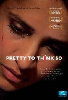 Watch Pretty to Think So online stream