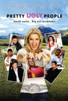 Película: Pretty Ugly People