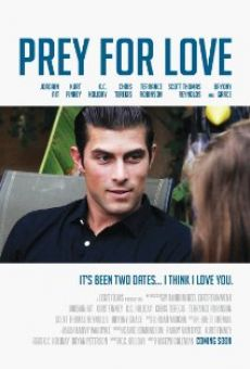Watch Prey for Love online stream