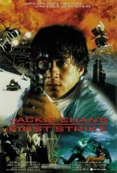 Jing cha gu shi IV: Jian dan ren wu (aka Jackie Chan's First Strike)