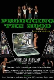 Película: Producing the Hood