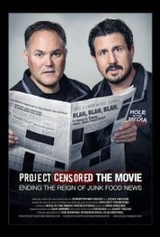 Project Censored the Movie on-line gratuito