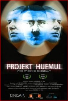 Projekt Huemul: El cuarto Reich en Argentina on-line gratuito