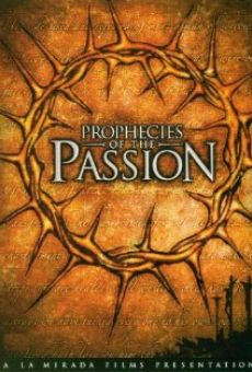 Prophecies of the Passion on-line gratuito