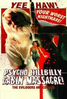 Psycho Hillbilly Cabin Massacre! streaming en ligne gratuit