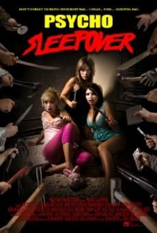 Watch Psycho Sleepover online stream