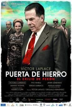 Puerta de Hierro, el exilio de Perón online gratis