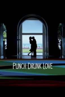 Ver película Punch-Drunk Love