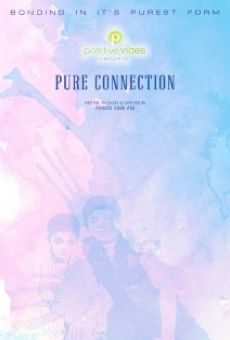 Watch Pure Connection online stream