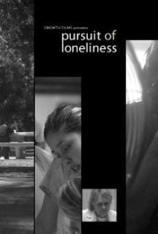 Watch Pursuit of Loneliness online stream