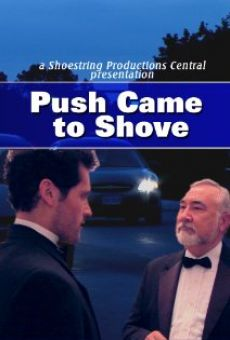 Ver película Push Came to Shove