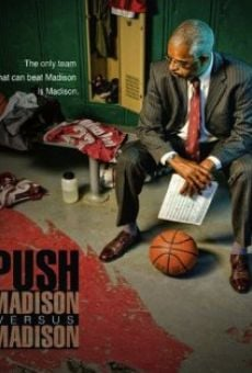 Push: Madison Versus Madison on-line gratuito