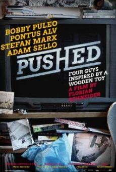 Película: Pushed: Four Guys Inspired by a Wooden Toy
