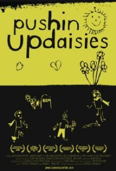 Pushin' Up Daisies on-line gratuito