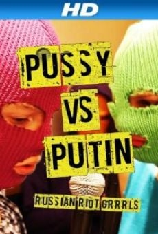 Watch Pussy protiv Putina online stream