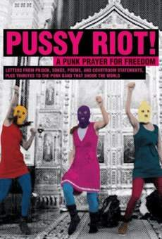 Show Trial: The Story of Pussy Riot