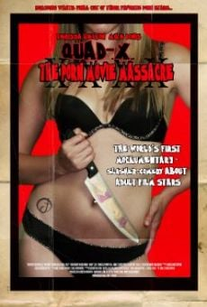 Quad X: The Porn Movie Massacre on-line gratuito