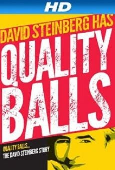 Quality Balls: The David Steinberg Story on-line gratuito