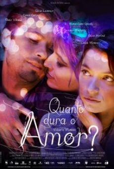 Watch Quanto Dura o Amor? online stream