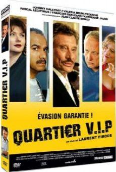 Quartier V.I.P. gratis