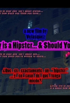 What Exactly is a Hipster... en ligne gratuit