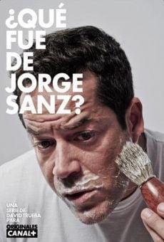 ¿Qué fue de Jorge Sanz? en ligne gratuit