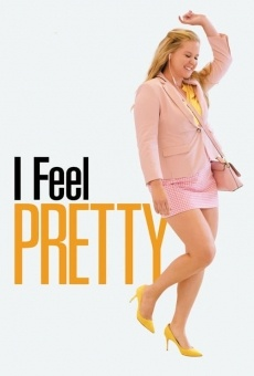 I Feel Pretty on-line gratuito