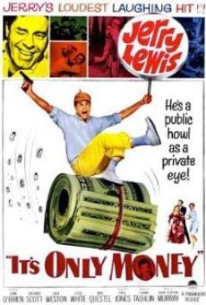 Ver película ¡Qué me importa el dinero!