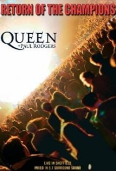 Película: Queen + Paul Rodgers: Return of the Champions