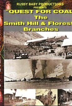 Quest for Coal: The Smith Hill & Floresta Branches