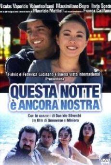 Ver película Questa notte è ancora nostra