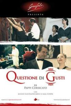 Questione di gusti on-line gratuito