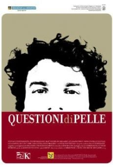 Questioni di pelle on-line gratuito