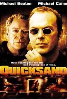 Ver película Quicksand (Juego sucio)